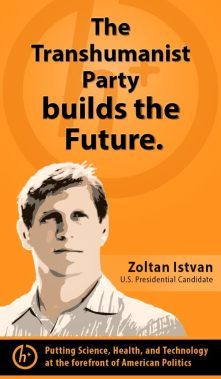 Zoltan_Istvan_US_Presidential_Candidate_Poster