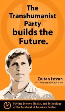 Zoltan_Istvan_US_Presidential_Candidate_Poster